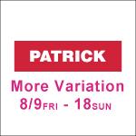『PATRICK MORE VARIATION』コルトンプラザ店
